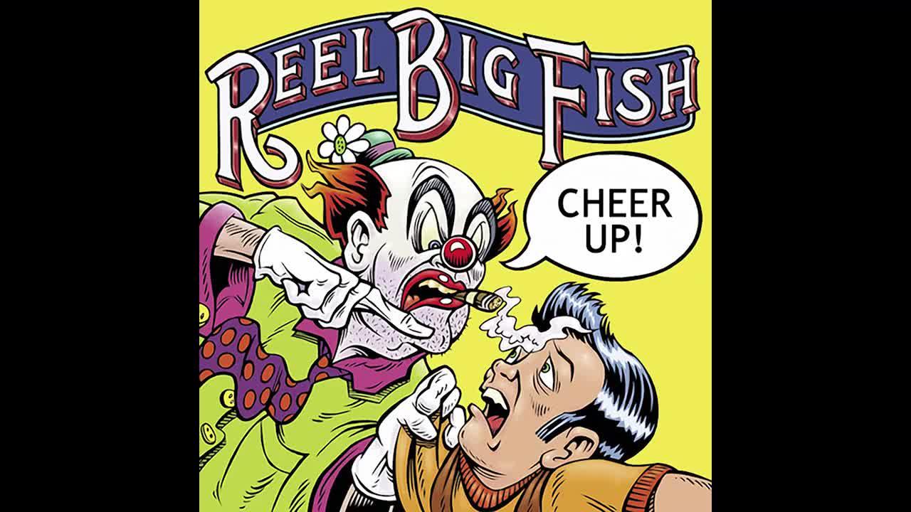 "Reel Big Fish - Average Man 7ILWp3L5zlc. ""Highest quality verison of Average Man on youtube. Bonus track on Cheer Up. One of my favorite Reel Big Fish song"