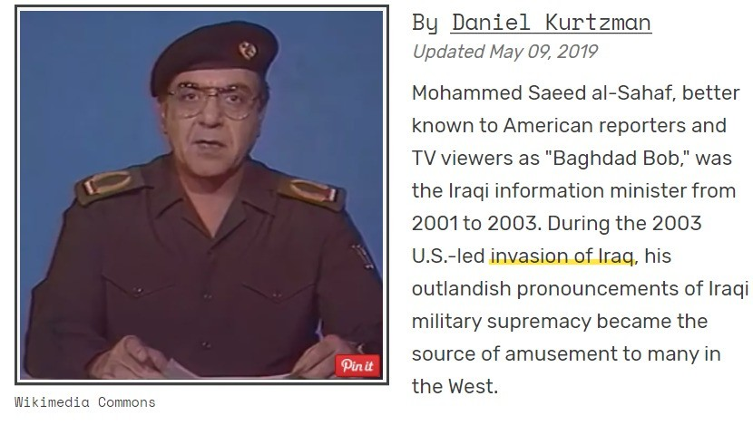 Baghdad Bob. .. I remember him and his press conferences. He's now CNN's and MSNBC's lead fact checker.