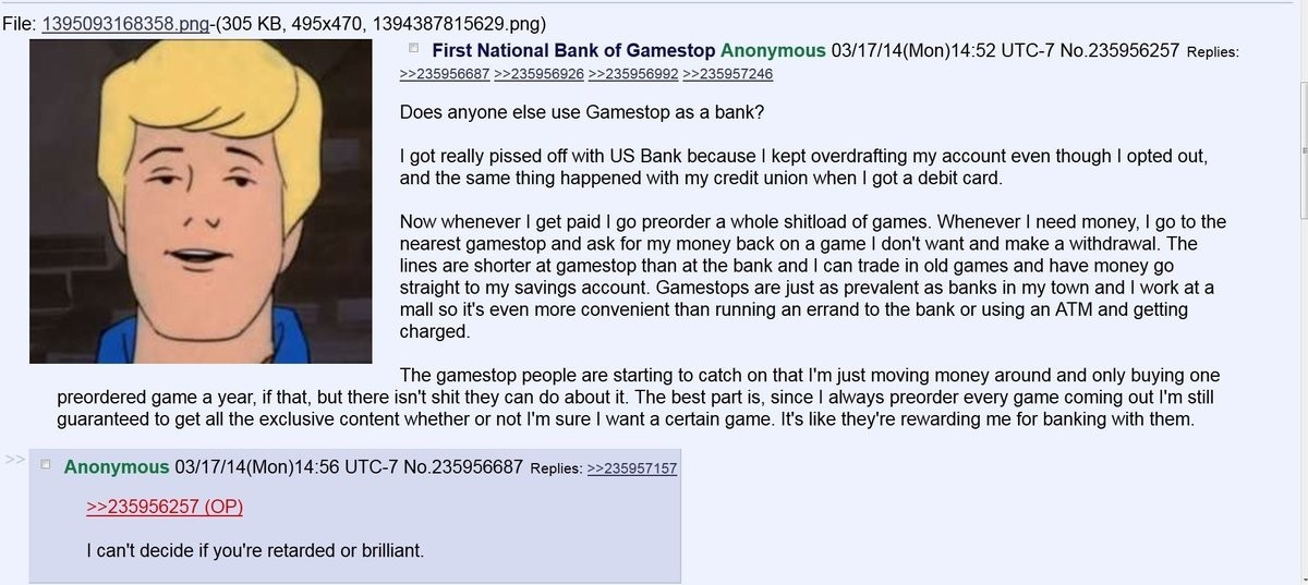 First National Bank of Gamestop. join list: Chanoholic (322 subs)Mention History. File: . -( 305 KB, 495x470, 1394387815629. png) Does anyone else use Gamestop