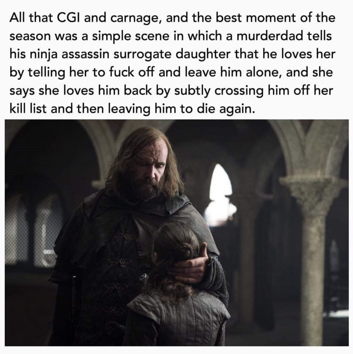 Murderdad. .. At least the Clegane Bowl ended correctly.