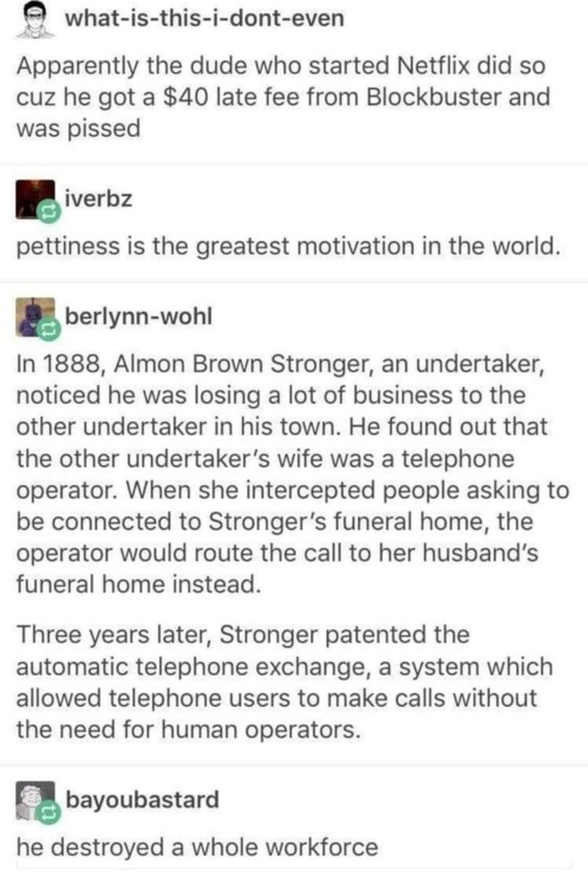 Petty Innovation. .. That bitch was stealing from him so he created a a system that benefited humanity as a whole while still over the people that wronged him. 10/10. Too bad for th