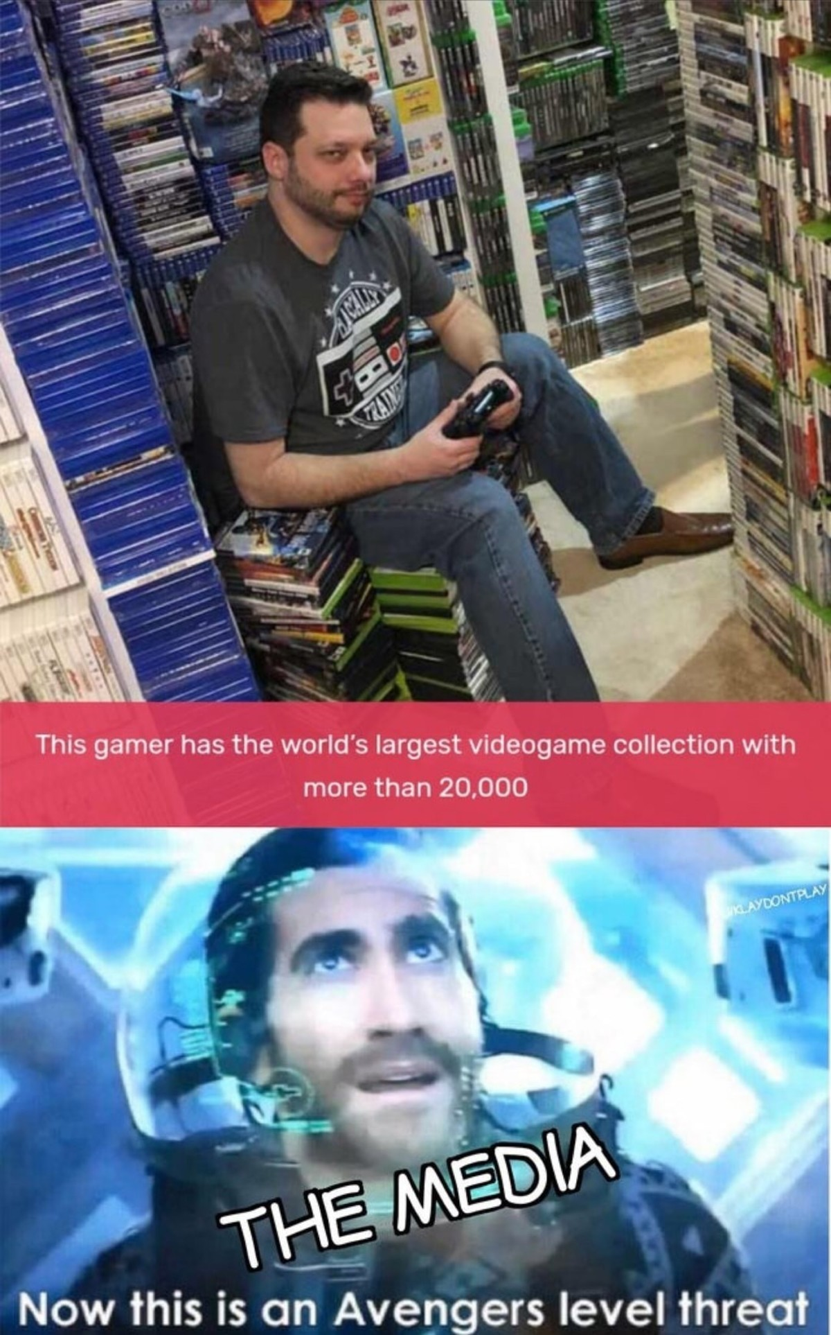 Pro gamer. .. 20,000 games is the largest collection? We talking physical? Because if we include digital I'm pretty damn sure I've surpassed that number.