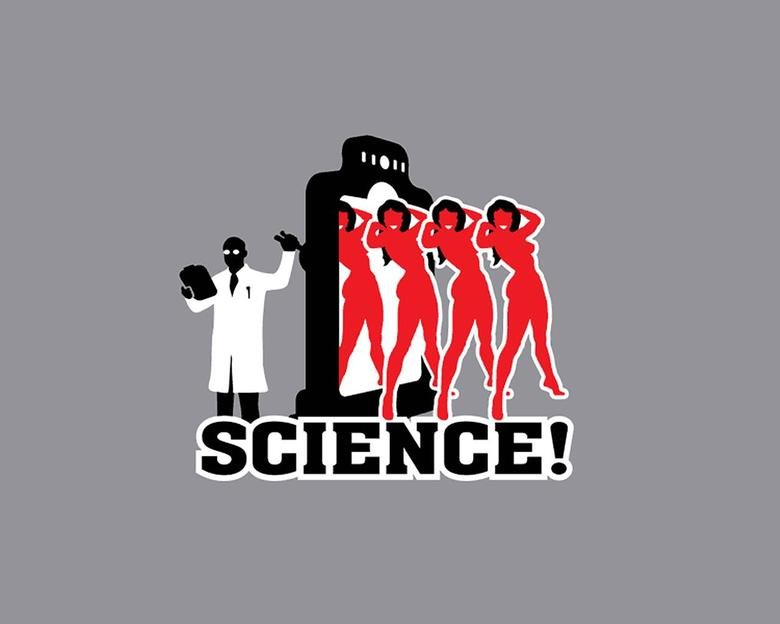 SCIENCE!. .. Here, just take it.