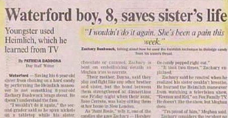 """Won't do it again. . Waterford boy, 8, saves sister' s life f tiwtin' t' tgetit She' taim """" pain ma- omit:, id med Heimlich, which he Emma] from TY Fiji III III"""