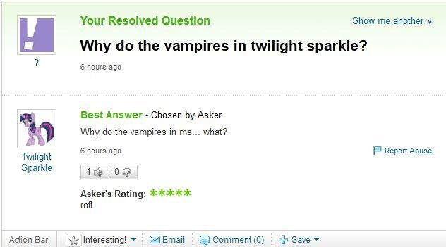 Yahoo!. Found it on Facebook. Thought I'd show you guys c:. Your Resolved Question Show me another , H Why do the vampires in twilight sparkle? 6 hours we Q . B